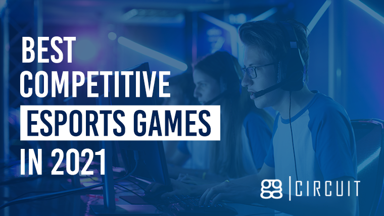 Best Competitive Esports Games in 2021