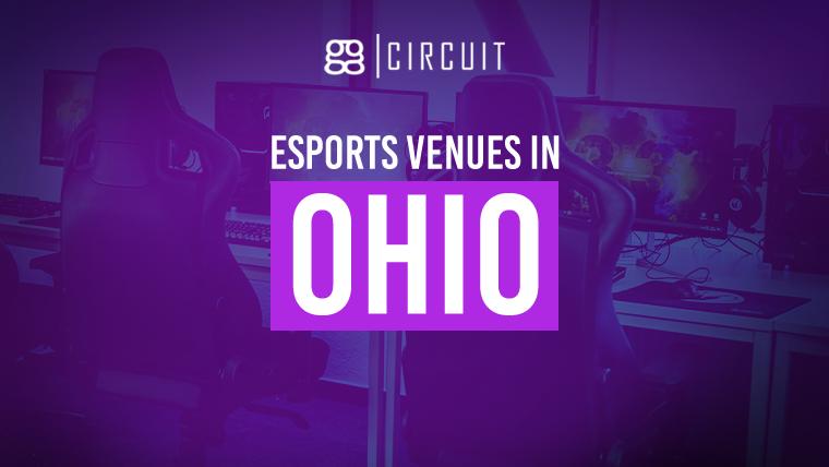 Esports Venues in Ohio