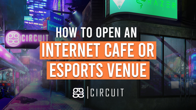 How To Open an Internet Cafe or Esports Venue