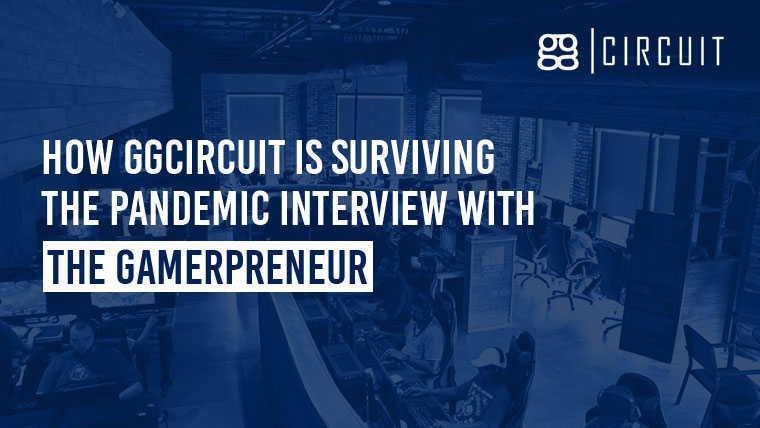 How ggCircuit is surviving the pandemic interview with The Gamerpreneur
