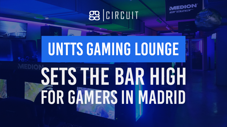 UNTTS Gaming Lounge sets the bar high for gamers in Madrid