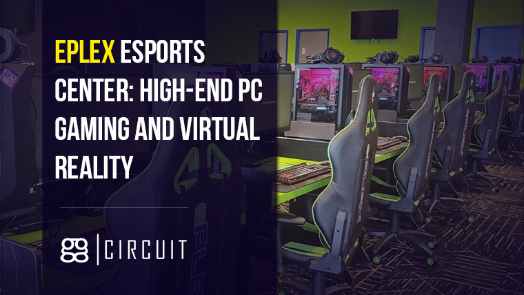 ePLEX esports center: high-end PC gaming and virtual reality