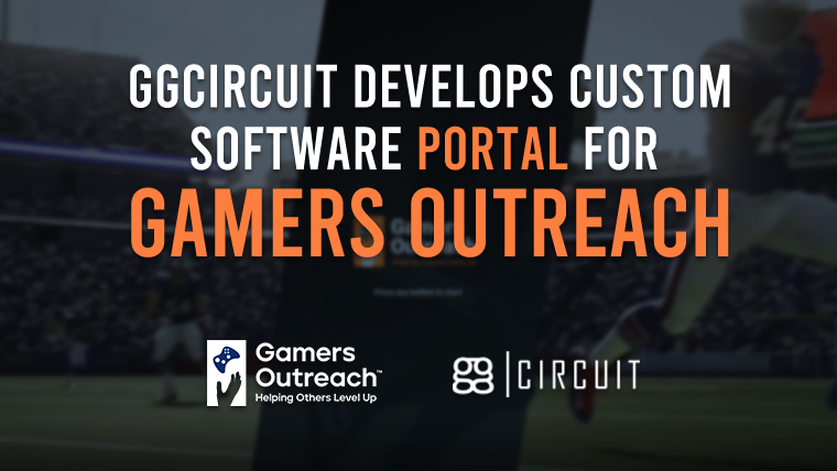 ggCircuit Develops Custom Software Portal For Gamers Outreach