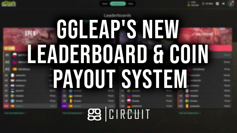 ggLeap's Brand New Leaderboards and Auto Coin Payout System